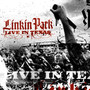 Linkin Park &ndash; Live In Texas