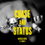 Chase & Status – Hypest Hype