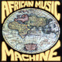 African Music Machine – African Music Machine