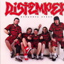 Distemper &ndash;  