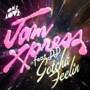 Jam Xpress feat. DD – Gotcha Feelin
