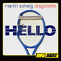 Martin Solveig & Dragonette – Hello - Single