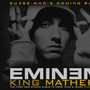 Eminem – King Mathers