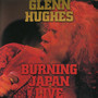 Glenn Hughes – Burning Japan Live