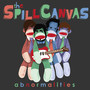 The Spill Canvas Abnormalities