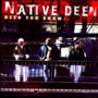 Native Deen – THE DEEN YOU KNOW