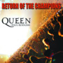 Queen + Paul Rodgers – Return Of The Champions (Disc