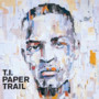 TI Feat Justin Timberlake – Paper Trail