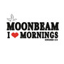 Moonbeam – I Love Mornings
