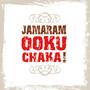 Jamaram – Ooku Chaka!