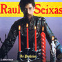 Raul Seixas – As Profecias