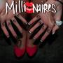MILLIONAIRES – Cash Only