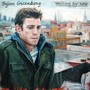 Bryan Greenberg – Waiting For Now