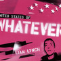 Liam Lynch – Whatever