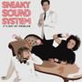 Sneaky Sound System – It's Not My Problem