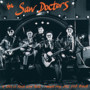 The Saw Doctors – If This Is Rock'n'Roll, I Want My Old Job Back