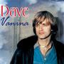 Dave – vanina