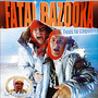 Fatal Bazooka &ndash; Fous Ta Cagoule
