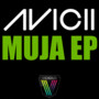 Avicii &ndash; Muja EP