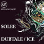 Solee – Dubtale / Ice