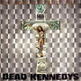 Dead Kennedys &ndash; In God We Trust, Inc.