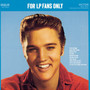 Elvis Presley – For LP Fans Only