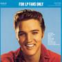 Elvis Presley – For LP Fans Only