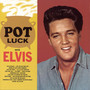 Elvis Presley – Pot Luck