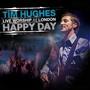 Tim Hughes – Happy Day
