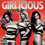 Girlicious – Rebuilt (Deluxe Version)