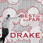 Drake Best Of, So Far: Drake