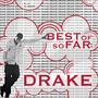 Drake Best Of, So Far: Drake