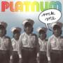 Platnum – Rock Me