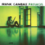 Frank Gambale – Passages