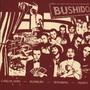 Bushido – Bushido