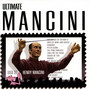 HENRY MANCINI Ultimate Mancini (feat. Monica Mancini)