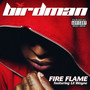 Birdman – Fire Flame (feat. Lil Wayne) - Single