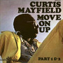 Curtis Mayfield – Move On Up