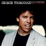 George Thorogood Bad to the Bone: 25th Anniversary Edition