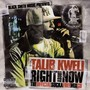 Talib Kweli &ndash; Right About Now: The Official Sucka Free Mix CD