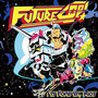Futurecop! – It's Forever, Kids
