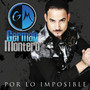 German Montero – Por Lo Imposible