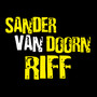 Sander van doorn &ndash; Riff