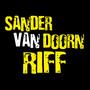 Sander van doorn – Riff