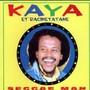 Kaya et Racinetatane – Seggae man