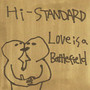 HI-STANDARD – Love Is a Battlefield