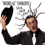 Weird Al Yankovic – Bad Hair Day