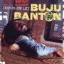 Buju Banton Friends for Life