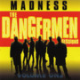 madness &ndash; The Dangermen Sessions, Volume 1