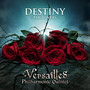 Versailles &ndash; DESTINY -The Lovers-